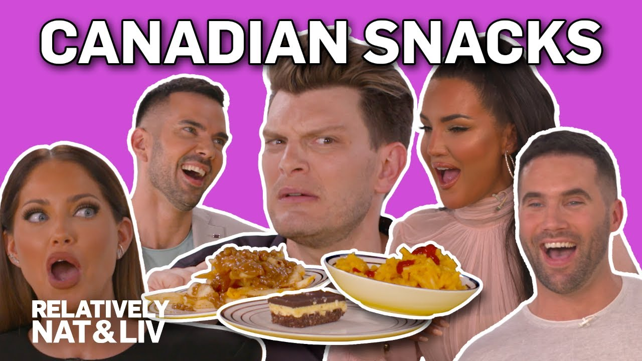 Natalie Halcro & Olivia Pierson's Fave Canadian Snacks | Relatively Nat & Liv | E! 1